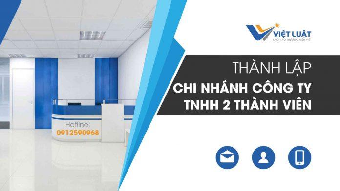 Dịch vụ Thành lập chi nhánh Công Ty TNHH 02 thành viên trở lên