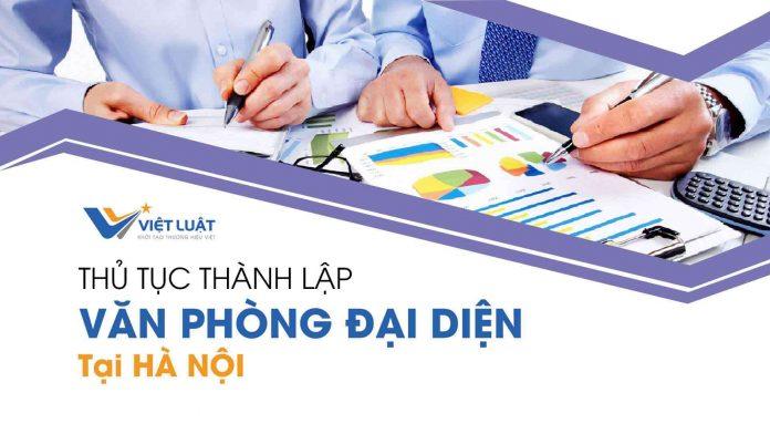 Dịch vụ thành lập văn phòng đại diện tại Hà Nội