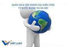 danh sách văn phòng đại diện công ty nước ngoài tịa Hà Nội