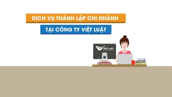 Dịch vụ thành lập chi nhánh công ty tại Việt Luật