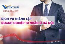 Dịch vụ thành lập doanh nghiệp tư nhân Hà Nội