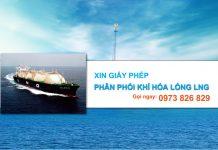 Dịch vụ xin giấy phép phân phối khí đốt tự nhiên hóa lỏng LNG