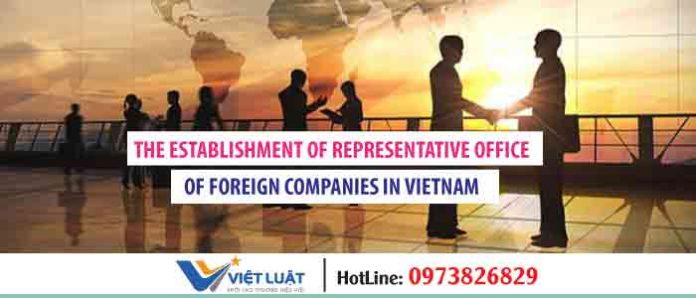 The establishment of representative office of foreign companies in Vietnam