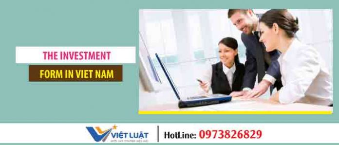 The investment form in Vietnam