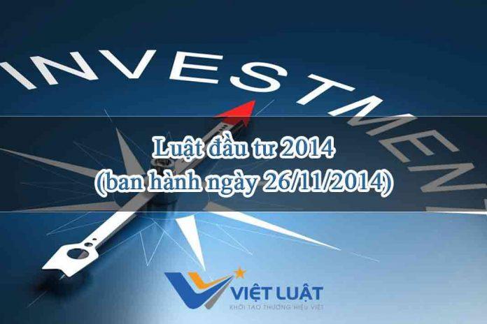 Luật đầu tư 2014 - ban hành ngày 26/11/2014