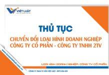 Chuyển đổi công ty cổ phần thành công ty TNHH 2 thành viên trở lên